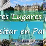 Mejores lugares para visitar en París Francia