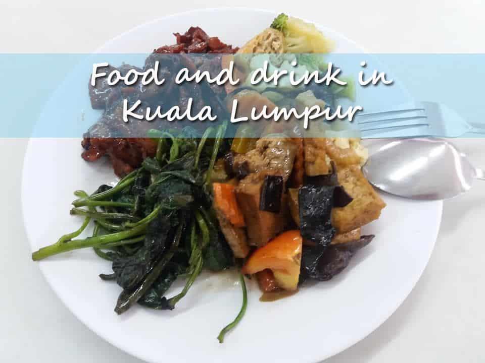 Food and drink in Kuala Lumpur