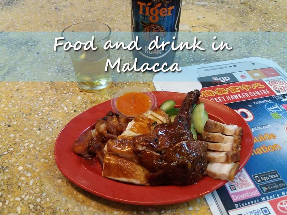 Food and drink in Malacca